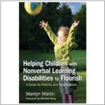 Helping Children with Nonverbal Learning Disabilities to Flourish: A Guide for Parents & Professionals
