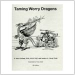 Taming Worry Dragons 4th Edition