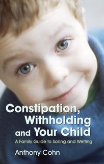 Constipation, Withholding & Your Child