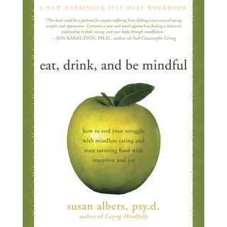 Eat, Drink, and Be Mindful