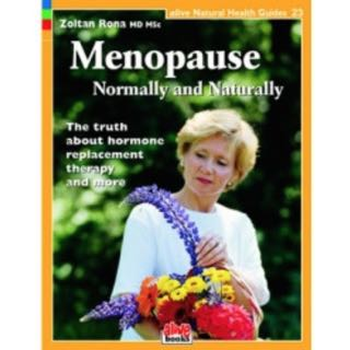 Menopause: Normally and Naturally