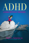 ADHD: Living Without Brakes