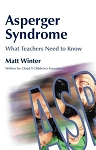 Asperger Syndrome-What Teachers Need to Know