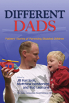 Different Dads: Fathers Stories of Parenting Disabled Children