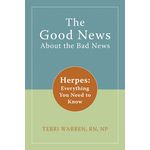 The Good News About the Bad News - Herpes: Everything You Need to Know